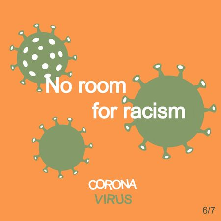 Covid-19 Coronavirus.How to cope anxiety.No room for racism.