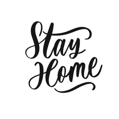 Stay home. Coronavirus concept lettering.
