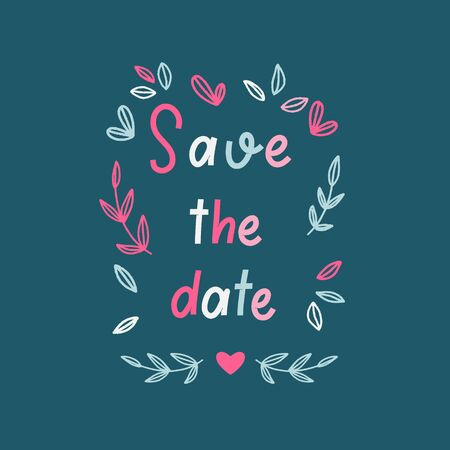 save the date - hand lettering inscription for wedding invitation.