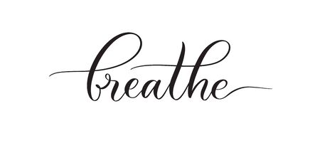 Breathe -  typography lettering quote, brush calligraphy banner with  thin line. Çizim