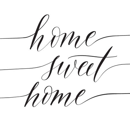 Typography lettering quote Home sweet home.