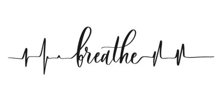 Breathe - calligraphic inscription with smooth lines. Çizim