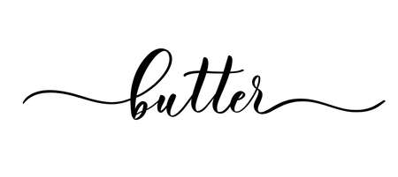 Butter - vector calligraphic inscription with smooth lines for labels and design of packaging, products, food store, fruit and vegetables.