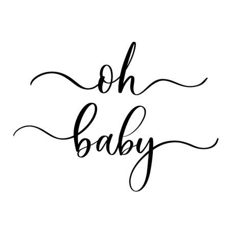 Oh Baby - vector calligraphic inscription with smooth lines.