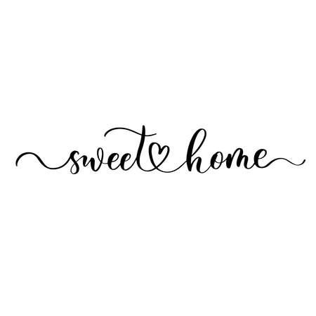 Sweet Home - hand drawn calligraphy and lettering inscription. Ilustração Vetorial