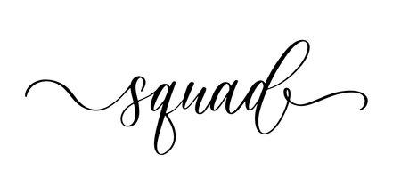Squad. Wavy elegant calligraphy spelling for decoration on bridal shower Ilustración de vector