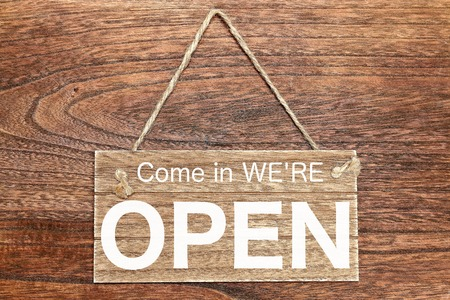 come in: Come in WERE OPEN