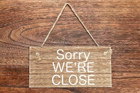 were: Sorry WERE CLOSE