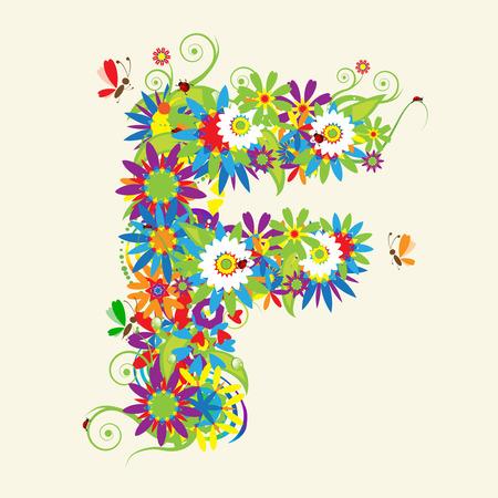Lettre F, floral design. Voir aussi les lettres dans ma galerie