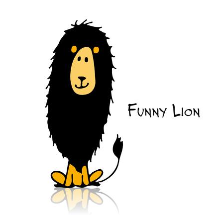 Funny lion, sketch for your design