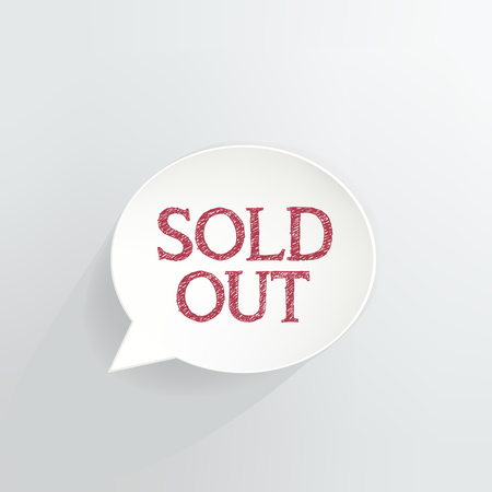 Sold Out Speech Bubble isolated on plain background Ilustração
