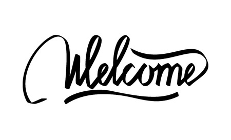 welcome sign: Welcome Hand Lettering Calligraphy Illustration