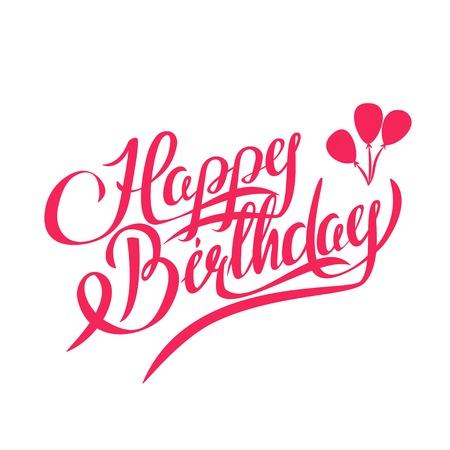 joyeux anniversaire: Joyeux anniversaire Vector Lettrage - Handmade Calligraphie, �l�ment graphique Illustration