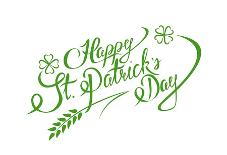 st  patrick: Happy St. Patricks Day Hand lettering Greeting Card. Typographical Vector Background. Handmade calligraphy.