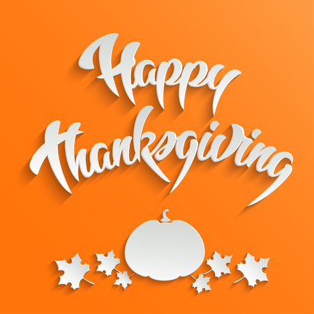 happy thanksgiving: Happy Thanksgiving Day - greeting card with maple leaves and pumpkin, 3d lettering, vector illustration