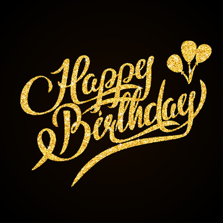 old style lettering: Happy Birthday - gold glitter hand lettering on black background greeting card