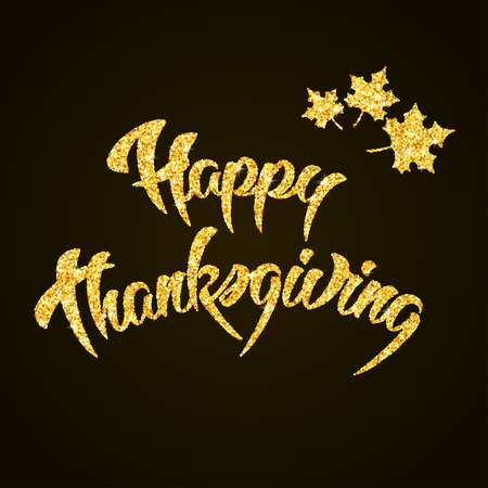happy days: Happy Thanksgiving Day gold glitter hand lettering on black background greeting card Illustration