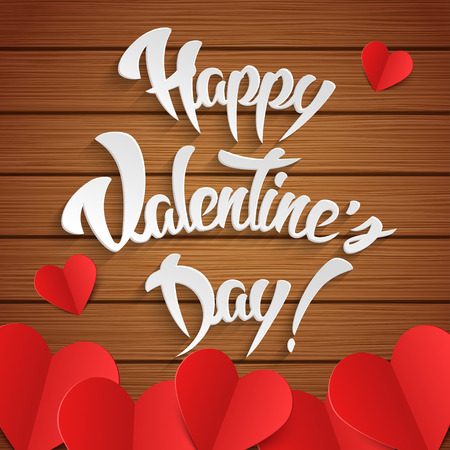 greeting card background: Happy Valentines Day Hand Lettering Greeting Card with Red Paper Cut Hearts on Wood Background. Vector illustration.