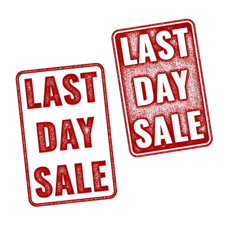 last day: Realistic Last Day Sale grunge red rubber stamps isolated on white background Illustration