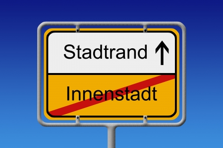 suburbia: llustration of a German City Sign with the words Innenstadt-Stadtrand (Downtown -  Suburb)