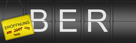 ber: Illustration of the three letter Code BER for the new Berlin Brandenburg Airport, with a sign showing the different opening dates. The opening of the Airport is delayed for several years because of various technical problems. Stock Photo