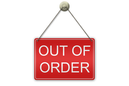 out of order: illustration of a red sign showing the words Out of Order isolated on white background