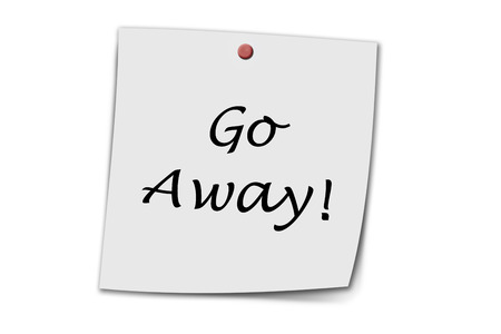 piss: Go Away written on a memo isolated on white Stock Photo