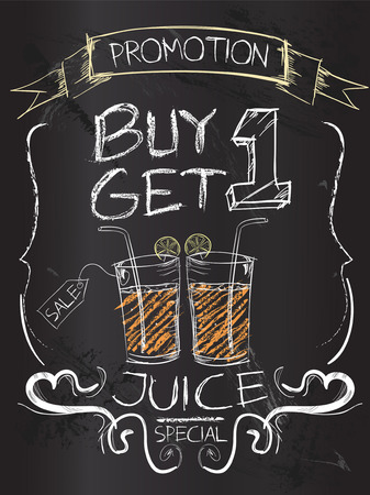 Buy one Get one juice on blackboard