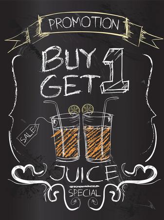 Buy one Get one juice on blackboard