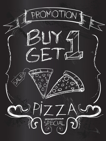 get one: Buy one Get one pizza on blackboard