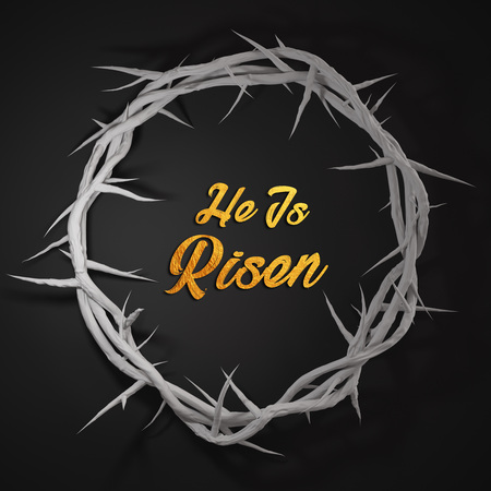 He is Risen Crown of Thorns 3D Rendering Dark Background