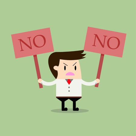say: businessman holding a signboard that say no, Business concept