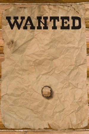 Wanted poster with a hole (vintage Wild West style) photo