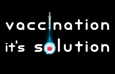Prevention slogan claiming 'vaccination it's solution' to resolve the pandemic  crisis with a creative illustration depicting a  virus destroyed by a vaccine injected with a syringe. Stok Fotoğraf