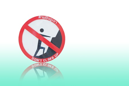 crack climb: Do not climb sign