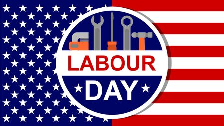 american labour day banner with screwdriver, wrench pipe wrench and USA flag as background