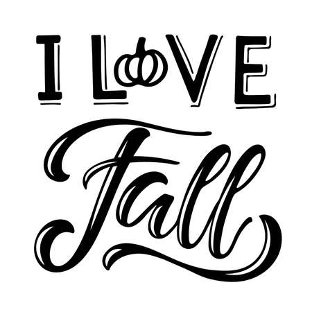 I love Fall text with pumpkin element. Hand written lettering on white. Vector illustration. Fall, autumn, Thanksgiving, Halloween Design element for poster, banner, card, badges, t-shirt, prints