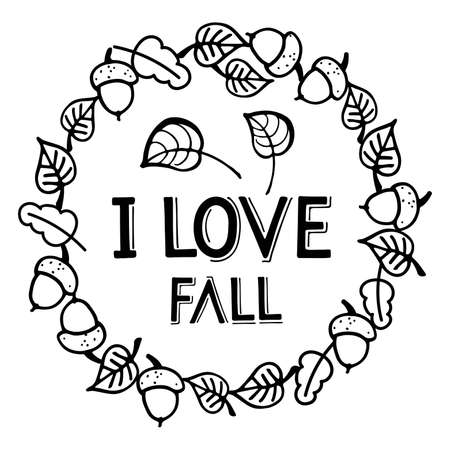 Falling leaves frame with I love Fall text. Autumn Hand written lettering on white. Autumn, Thanksgiving, Halloween, Harvest Party Design element for poster, banner, card, badges, t-shirt, prints.