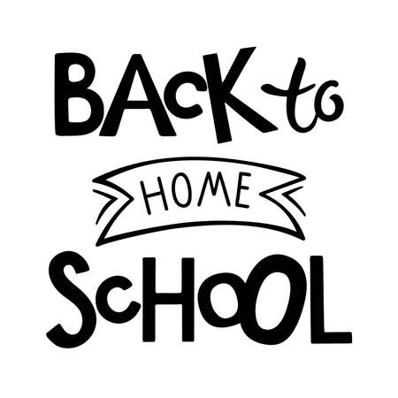 Back to home school lettering. Black hand lettering quote. Quarantine Shirt Design. Online education. Return to class concept. Distance learning during covid19 pandemic. Vectores