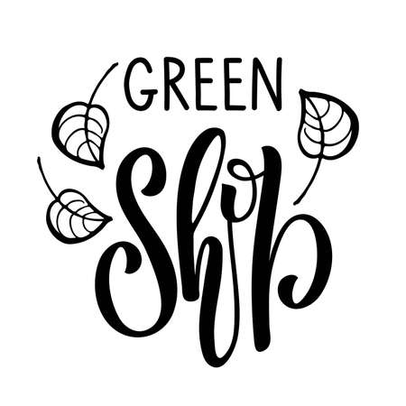 Green Shop logo design. Black and white text with green twigs isolated on white background. Vector calligraphy. For local store, eco shop, ecology company, green unity, nature firm, natural product.