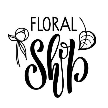 Floral Shop logo design. Black and white text with leaf and flower bud isolated on white background. Vector abstract badge for design of natural products, flower shop, cosmetics, ecology concepts. Vectores
