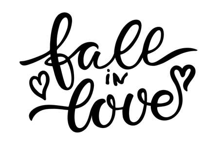 Fall in Love text. Hand written lettering on white. Hipster calligraphic phrase. Modern brush calligraphy isolated on white background. Love letters to valentines day or wedding design.