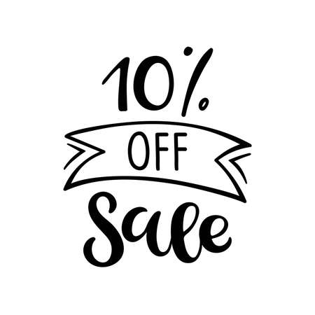 10 percent off Sale lettering. Vector calligraphy. Handwritten text. Sketch Hand drawn Sale sign. For card, poster, sale billboard, banner, badge, icon, tag. Sketch discount collection - 10 percent. Vectores