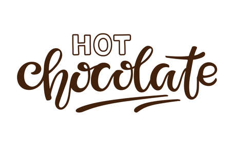 Hot Chocolate text isolated on white background. Greeting lettering typography. Hand written brush lettering. Illustration for party invitation, poster, sticker, template, T shirt design.