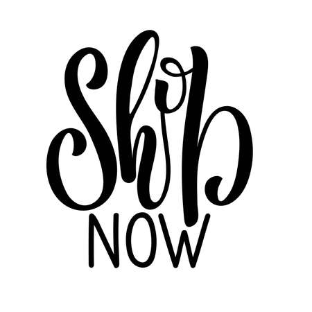 Shop now sign. Black and white hand drawn logotype isolated on white background. or promotions, ads, social media campaigns, stationary. Vector illustration.