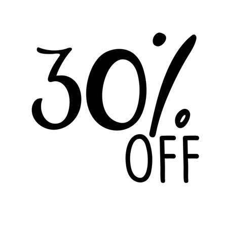 30 percent off lettering. Vector calligraphy. Handwritten text. Sketch Hand drawn Sale sign. For card, poster, sale billboard, sign, banner, badge, icon, tag. Sketch discount collection - 30 percent.