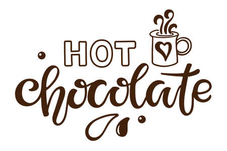 Hot Chocolate lettering sign. Text with cocoa mug sketch isolated on white background. Hand written brush lettering. Christmas doodle for party invitation, poster, sticker, template, T shirt design. Ilustração