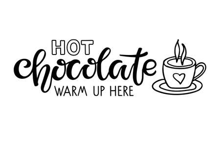 Hot Chocolate warm up here lettering sign. Text with cocoa mug sketch isolated on white background. Winter Event or Wedding Sign Party Printable. Hot Cocoa Bar Vectores