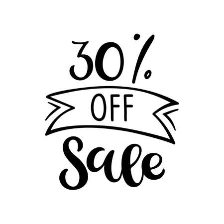 30 percent off Sale lettering. Vector calligraphy. Handwritten text. Sketch Hand drawn Sale sign. For card, poster, sale billboard, banner, badge, icon, tag. Sketch discount collection - 30 percent.