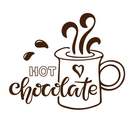 Hot Chocolate lettering sign. Text with cocoa mug isolated on white background. Hand written brush lettering. Menu or signboard template for confectionery and coffee shop. Christmas doodle sketch.